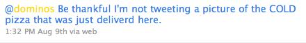 dominos dissatisfied tweet